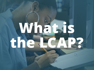 What is the LCAP?